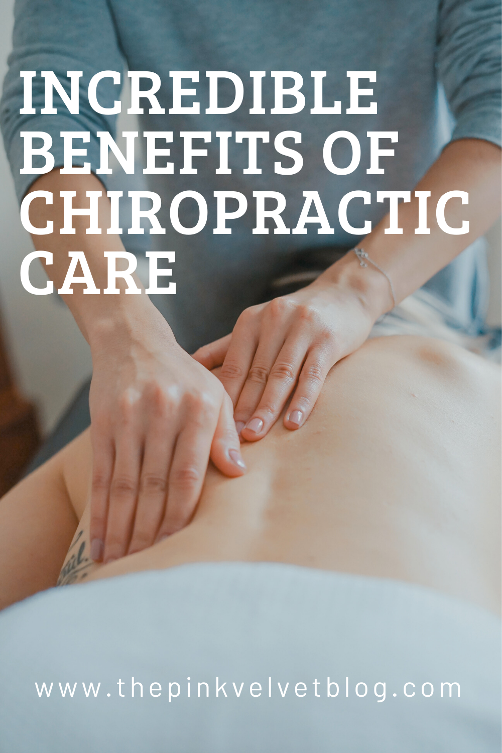Incredible Benefits of Chiropractic Care that Makes It a Popular Choice