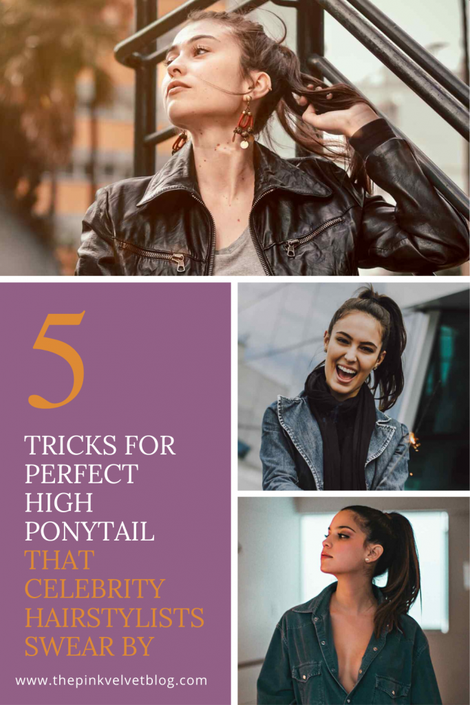 5 Tricks For Perfect High Ponytail That Celebrity Hairstylists Swear By